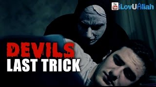 Devils Last Trick ᴴᴰ | *Must Watch*