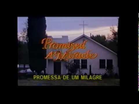 Filme. A PROMESSAS DE UM MILAGRE