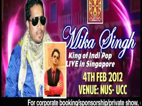 THE Mir Family of Lotto Carpets proudly presents MIKA SINGH LIVE IN CONCERT, Singapore