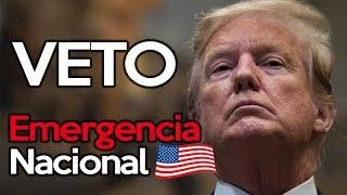 TRUMP CONTRA EL ESTADO PROFUNDO | Firma Veto Emergencia Nacional
