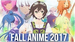 Upcoming Anime | Fall 2017