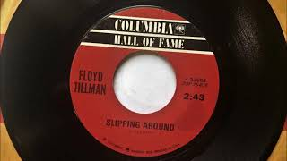 Slipping  Around , Floyd Tillman , 1949