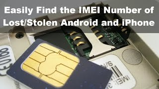 How to Find IMEI of Lost, Stolen Android or iPhone, Track Online