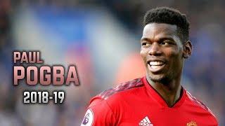 Paul Pogba 2018-19   Dribbling Skills amp Goals