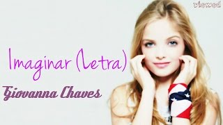Imaginar (Letra )- Giovanna Chaves