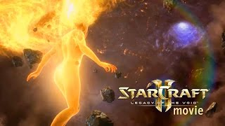 Starcraft 2: Legacy of the Void Movie | Kerrigan's Ascension (Full Story)