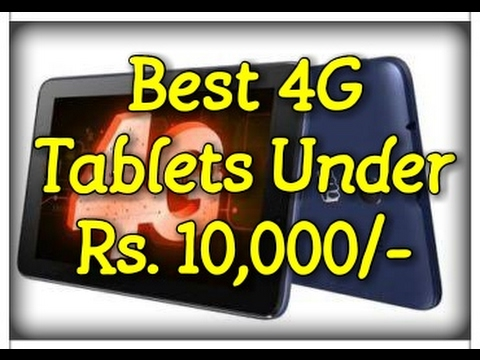 Best 4G Tablets Under Rs. 10000/- (2017)