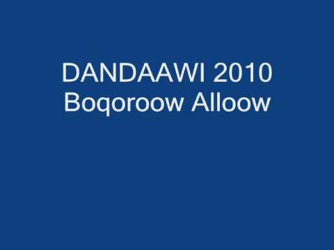 DANDAAWI 2010   Boqoroow Alloow