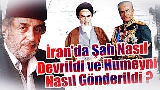 (K406) İran'da Şah Nasıl Devrildi ve Humeyni Nasıl Gönderildi?