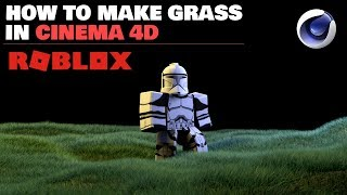 Download Lagu ROBLOX TUTORIAL - Creating REALISTIC Grass in Cinema 4d #6 Gratis STAFABAND