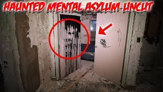 HAUNTED MENTAL ASYLUM EXPLORE FOUND THIS SCARY CRE