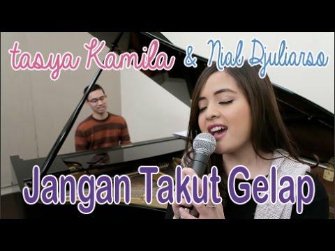 download lagu Jangan Takut Gelap 2017 - Tasya Kamila & gratis