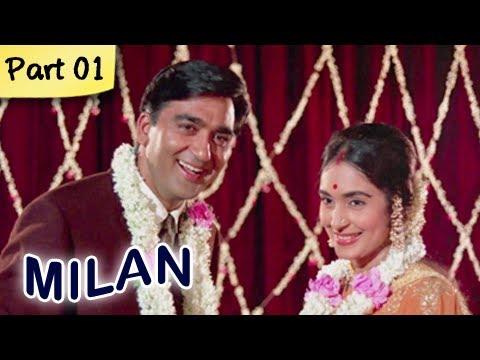 Milan (HD) - Part 1 of 12 - Classic Romantic Hindi Blockbuster...