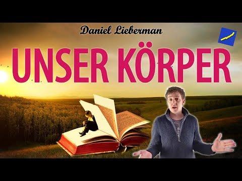 Daniel Lieberman - Unser Körper (Paläo, Zivilisationskrankheiten, Karies, Osteoporose)
