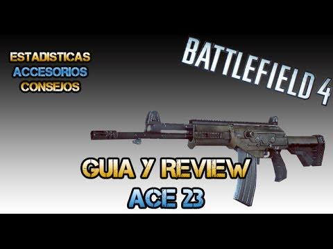 Battlefield 4: ACE 23 - Mejor Arma Del Juego - Guia y Review - (Gameplay/Comentario)
