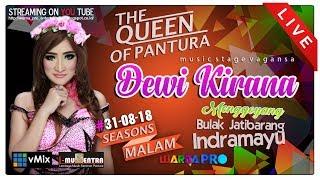 Download Lagu LIVE DEWI KIRANA SEASONS MALAM EDISI 31-08-2018   DS.BULAK LOR BLOK KELIR - JATIBARANG - INDRAMAYU Gratis STAFABAND