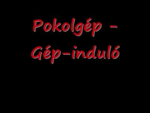 Pokolgep - Gep Indulo
