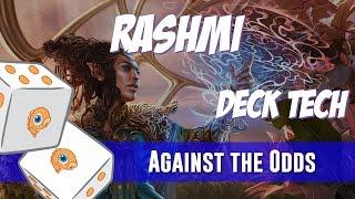 Against the Odds: Rashmi, Eternities Crafter (Deck Tech)
