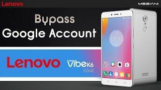 Bypass Google Account Lenovo K6 k33a48 Remove FRP