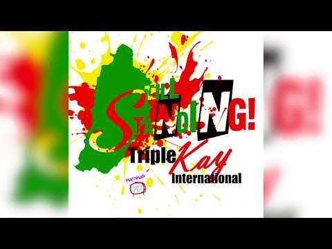 Triple Kay - Still Standing (Bouyon 2018)