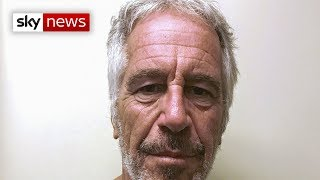 Jeffrey Epstein kills himself ahead of sex trafficking trial