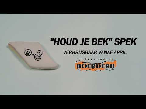 Cultuurpodium Boerderij introduceert Houd-je-bek spek