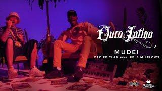 Cacife Clan - MUDEI Feat. Pelé MilFlows (Clipe Oficial) Prod. WCnoBeat