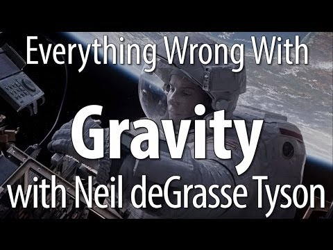 Everything Wrong With Gravity - With Neil deGrasse Tyson