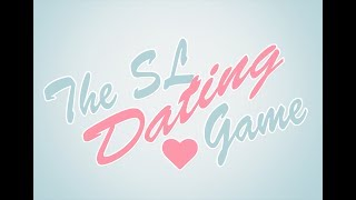 The SL Dating Game! Episode One Second Life Live Stream