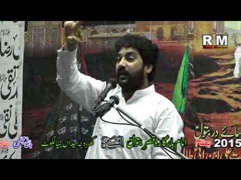 Zakir Waseem Abbas Baloch 30 Aug 2015 Kharota Syedan Sialkot