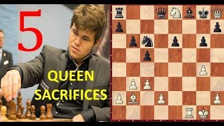 5 Greatest QUEEN SACRIFICES by Magnus Carlsen!