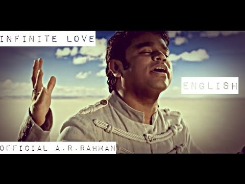 Infinite Love | Official A.r.rahman Hd (english) video