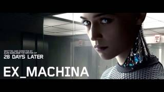 "Ex Machina Movie Official ""#10 Cuts - Bunsen Burner"" Soundtrack"