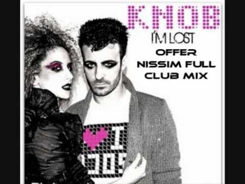Knob - I'm Lost Offer Nissim Full Club Mix