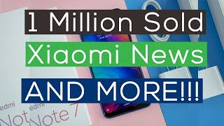 Xiaomi redmi Note 7 Sold More Than 1 Million Units In China | Xiaomi News & Update