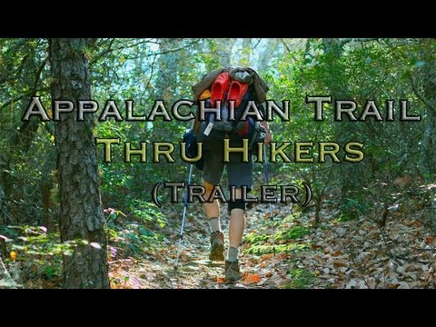 APPALACHIAN TRAIL Thru Hikers (TRAILER)
