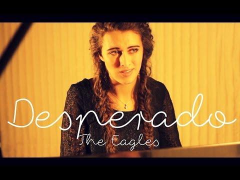 Desperado - The Eagles Cover video