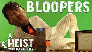 A Heist with Markiplier | BLOOPERS