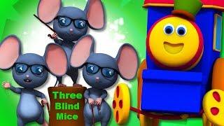 Three Blind Mice | Bob The Train Cartoons | Nursery Rhymes For Babies