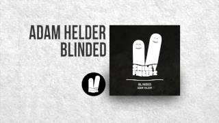 Adam Helder - Blinded - Smiley Fingers Limited