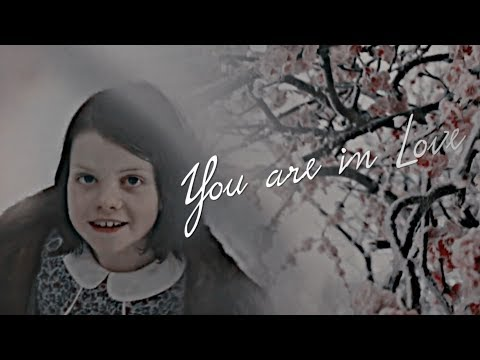 Narnia || You Are In Love (Lucy Pevensie)