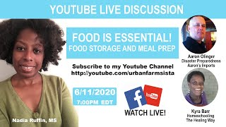"""Youtube Live Discussion"""" Food is Essential-Food Storage and Meal Prep"""
