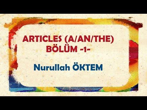 İngilizce Dersi 9 - Articles - Bölüm -1-