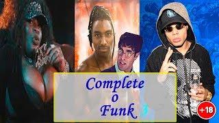 DESAFIO: Complete o Funk! Parte 3 (Jojo Todynho, MC Lan, MC Maha, ...) +18