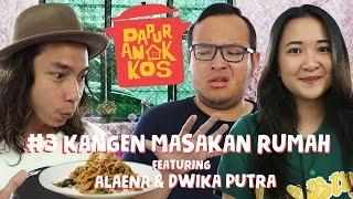 Dapur Anak Kos #3: Kangen Masakan Rumah feat. Alaena dan Dwika Putra l GERRY GIRIANZA