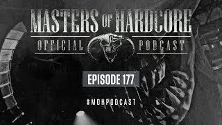 Official Masters of Hardcore Podcast 177 by Negative A