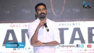 I was excited to act with Amitabh Bachchan says Dhanush