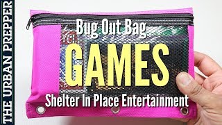 GAMES Module: Shelter In Place Entertainment | Bug Out Bag