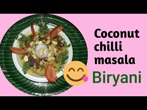 Yummy and delicious Cconut chilli masala Biryani // Preparation in Telugu