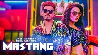 Mastang: Jassi Chokkar (Full Song) Neha Kakkar | Deep Jandu | New Punjabi Songs 2018